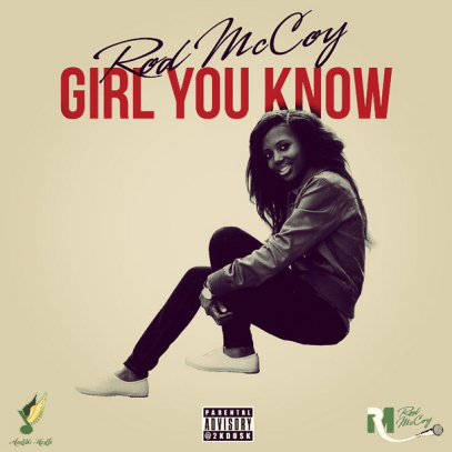 rodMCcoy - Girl You Know