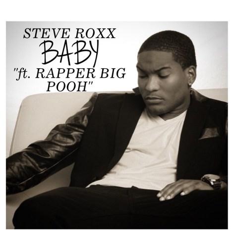 Track: Steve Roxx - Baby Featuring Rapper Big Pooh