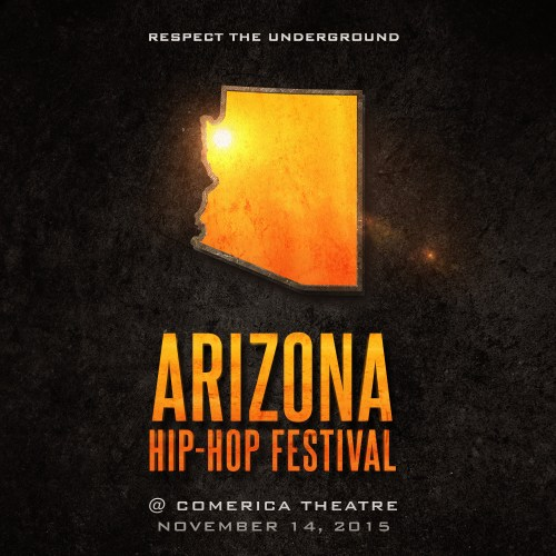 The Line Up Is Finally Here For The 2015 AZ Hip Hop Festival