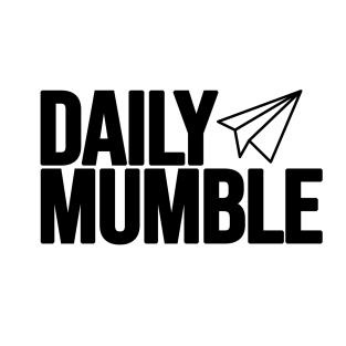 DAILY MUMBLE