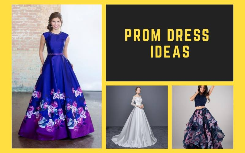 Prom Dress Ideas