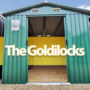 The Goldilocks Steel Shed