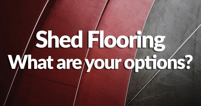 5 sheets of different coloured lino overlapping going from a bright red to a dark black, with the words 'Shed Flooring what are your options?' written on top in white letters