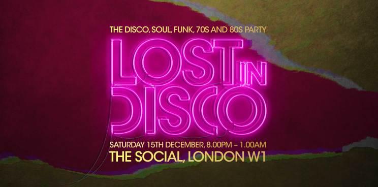 Lost In Disco London The Social W1 70s disco 80s disco