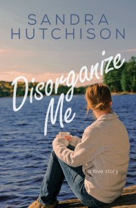 Cover of Disorganize Me