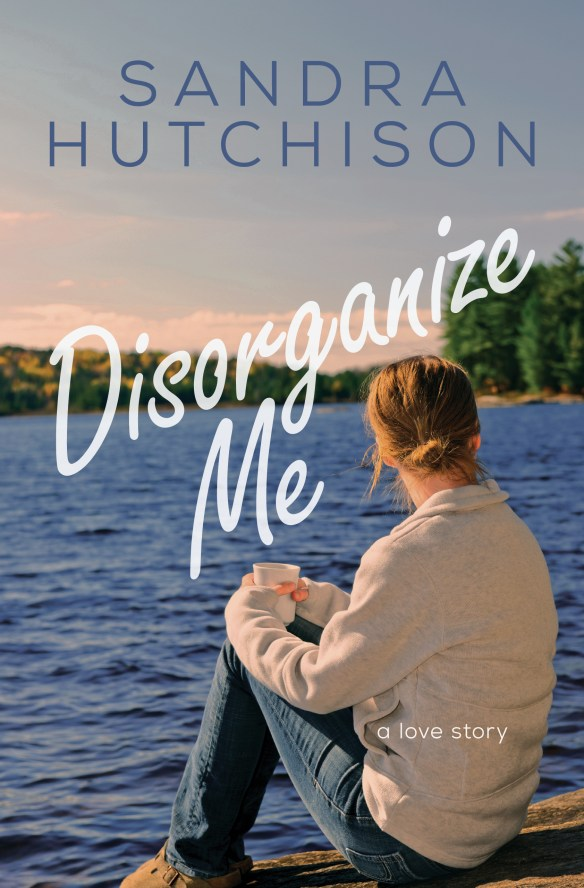 Cover of Disorganize Me