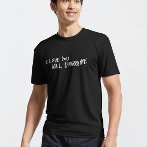 """I Love You Will U Marry Me"" Active T-Shirt (Artwork by DeeJayOne)"