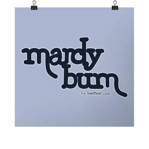 Mardy Bum Art Print (Square)