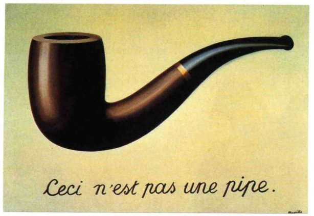 """Rene Magritte """"This is not a pipe"""""""