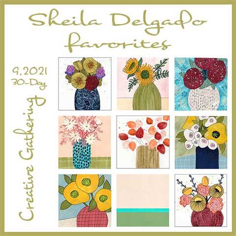Sheila Delgado Sept 2021 30-Day Creative Gathering Collage Favorites