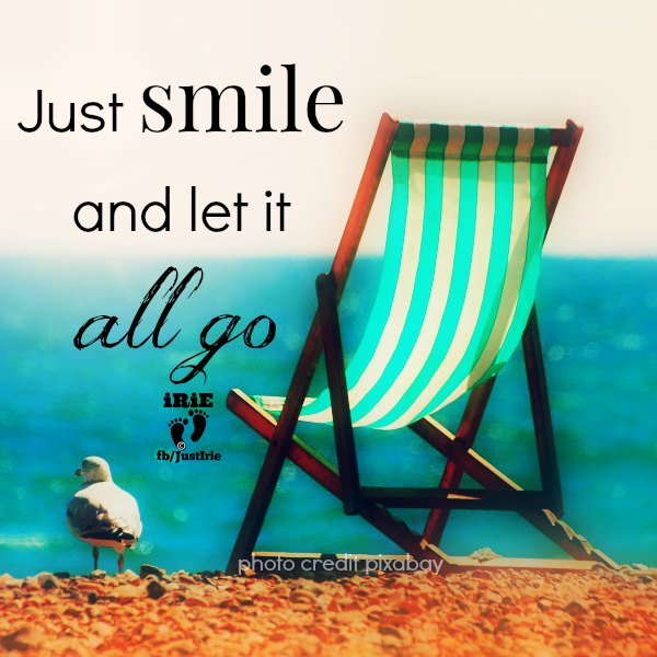 irie 3 smile let go