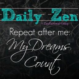 Daily Zen dreams