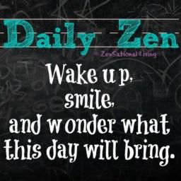 Daily Zen smile wake