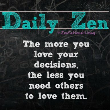 Daily Zendecisons