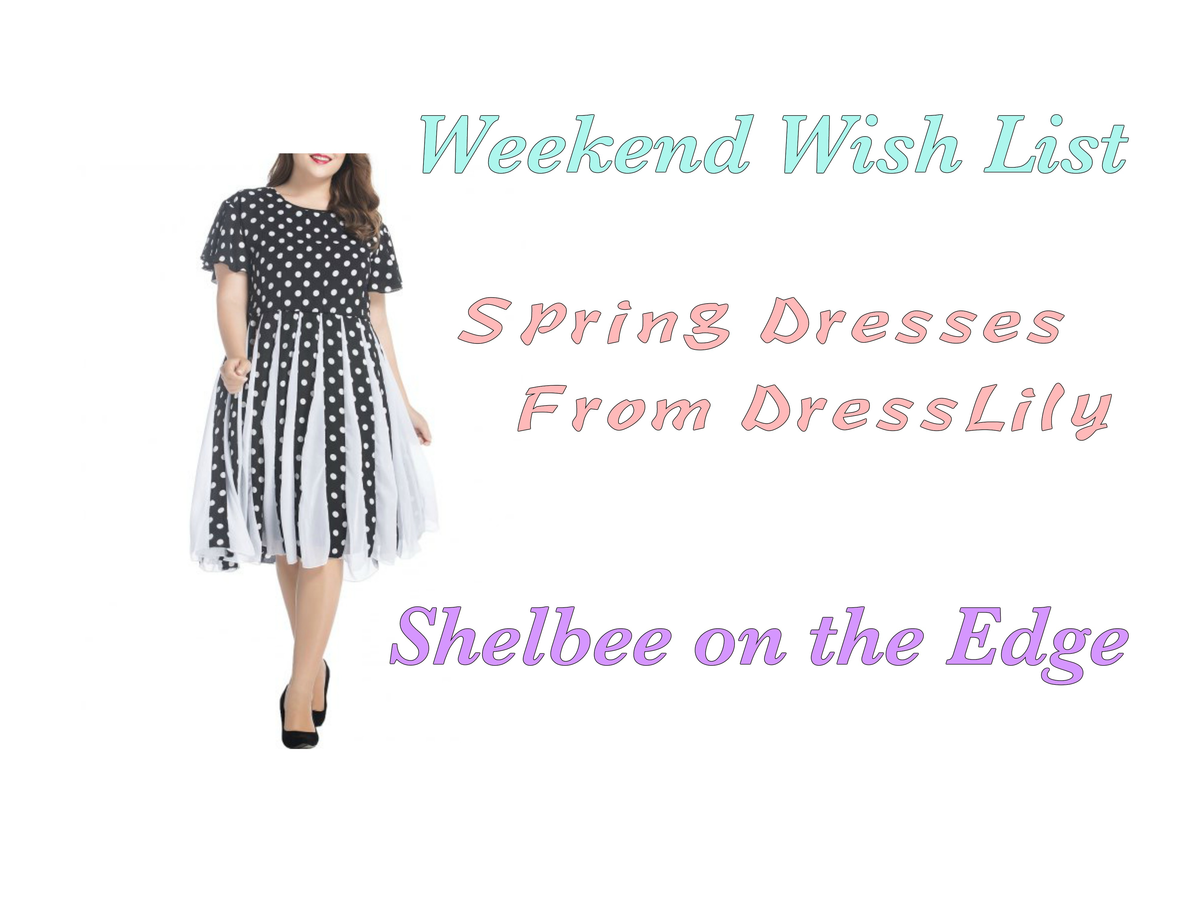 Weekend Wish List: Spring Dresses from DressLily