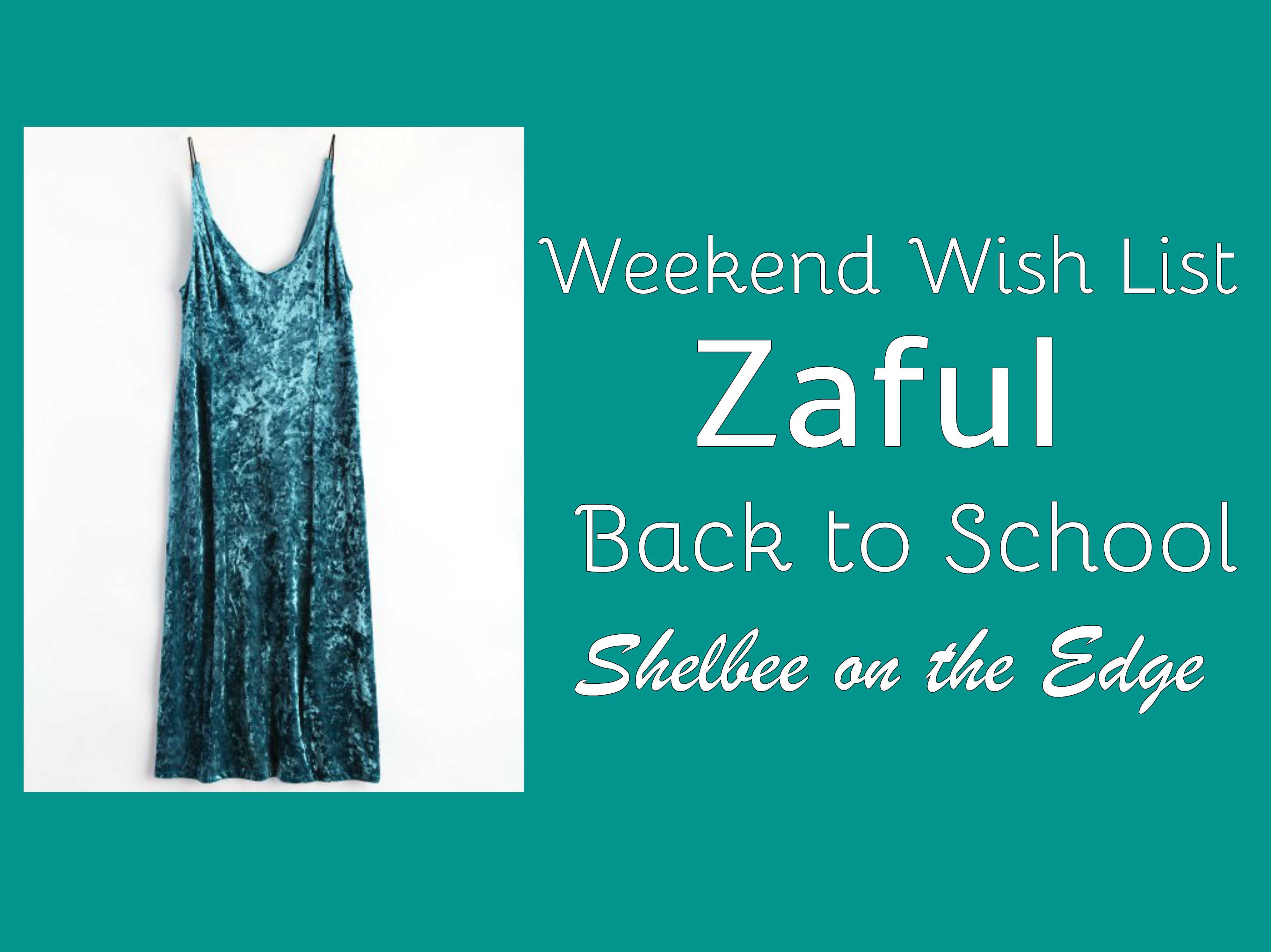 Weekend Wish List: Zaful Back To School