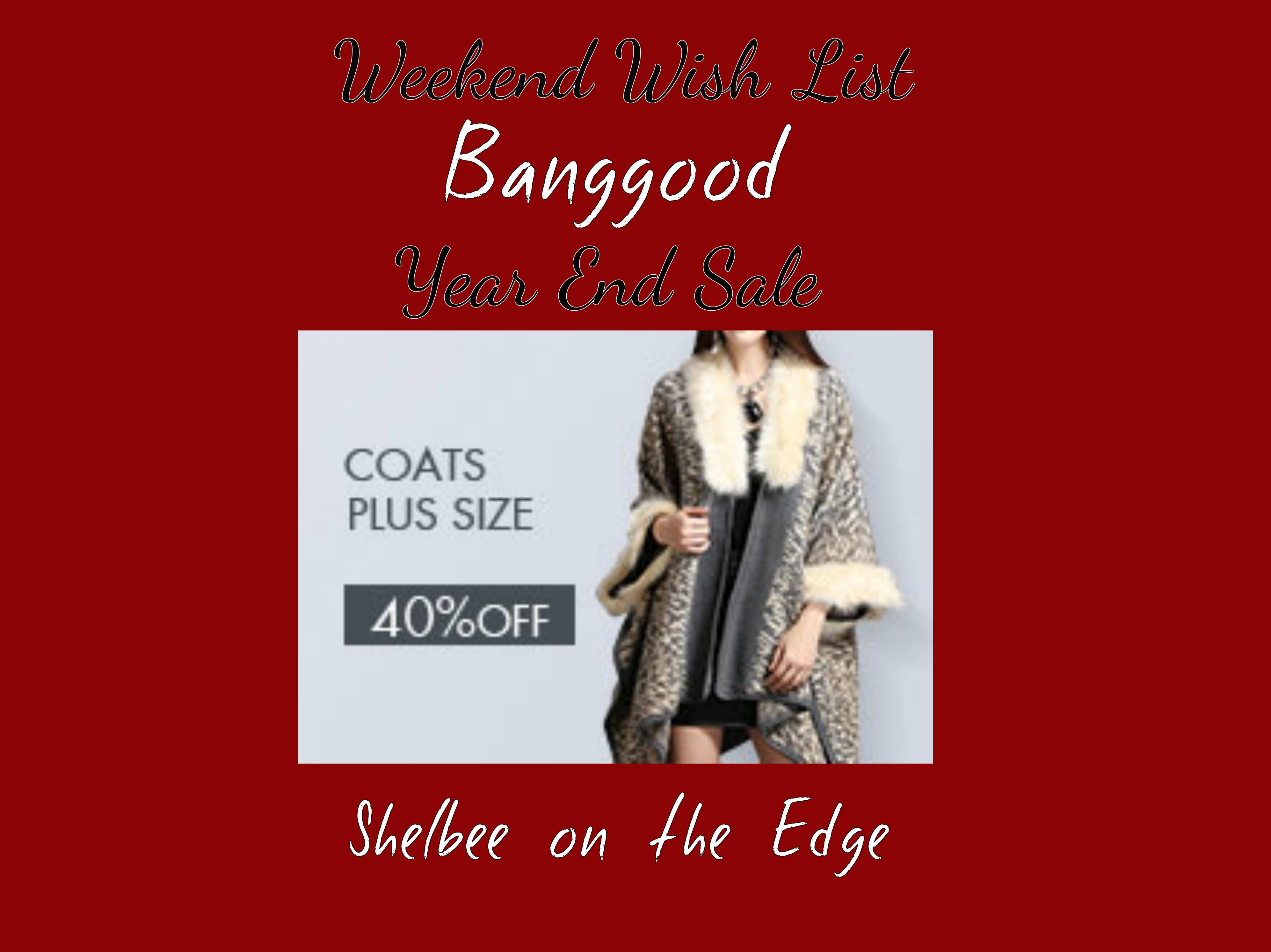 Weekend Wish List: Banggood Year End Sale