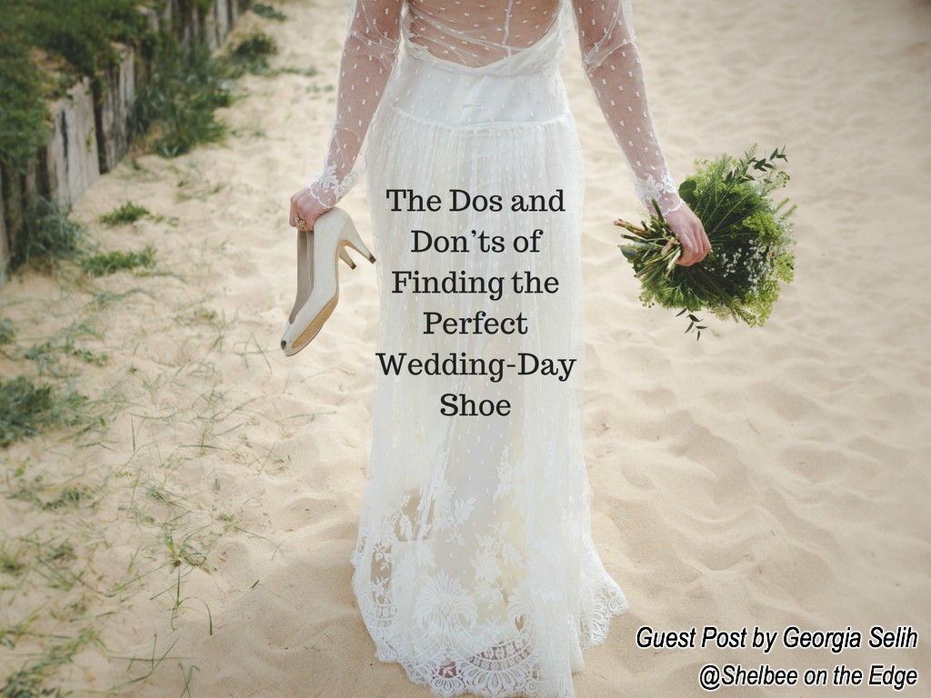 Guest Post: The Dos and Don'ts of Finding the Perfect Wedding-Day Shoe