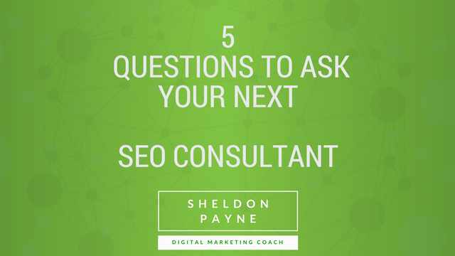 5 Questions to Ask Your Next SEO Consultant