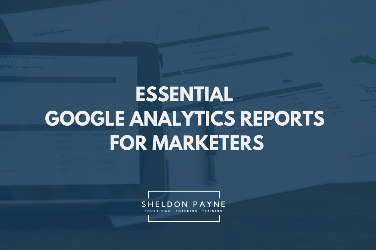 Google Analytics Reports - Sheldon Payne