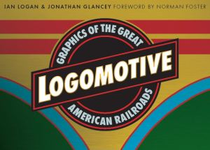 A ball-and-bar motif bearing the title and sub-title occupies the centre of a colourful cover design for Logomotive using a nose-cone livery of bright yellow, red, blue and green.