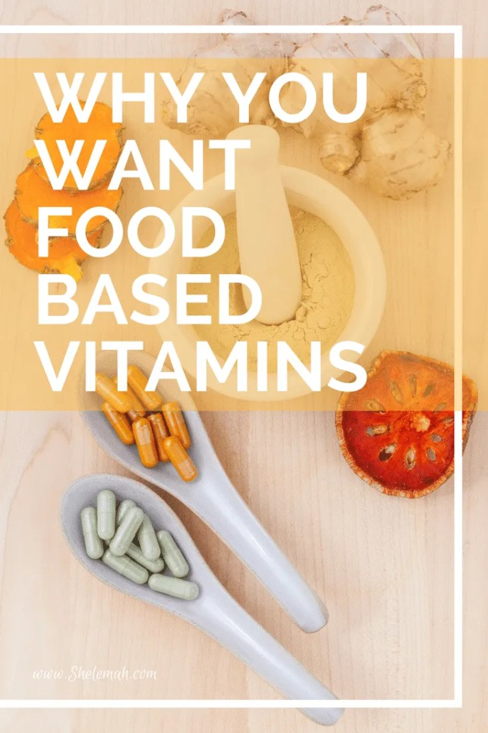 Are your vitamins food based? Learn why you want food based vitamins and some great brands to look at.