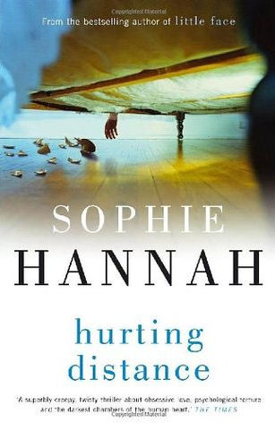 Sophie Hannah Hurting Distance