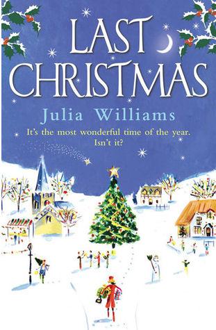 Last Christmas by Julia Williams