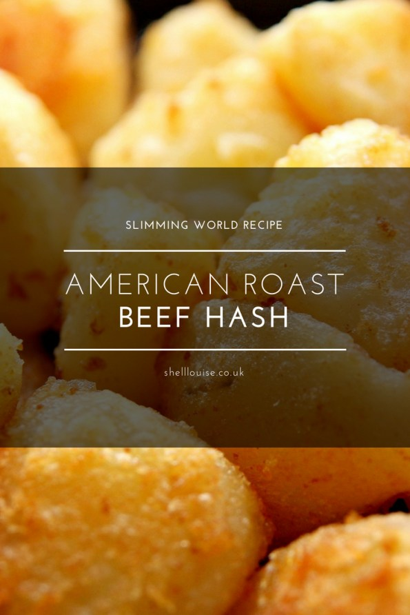 American roast beef hash Slimming World recipe