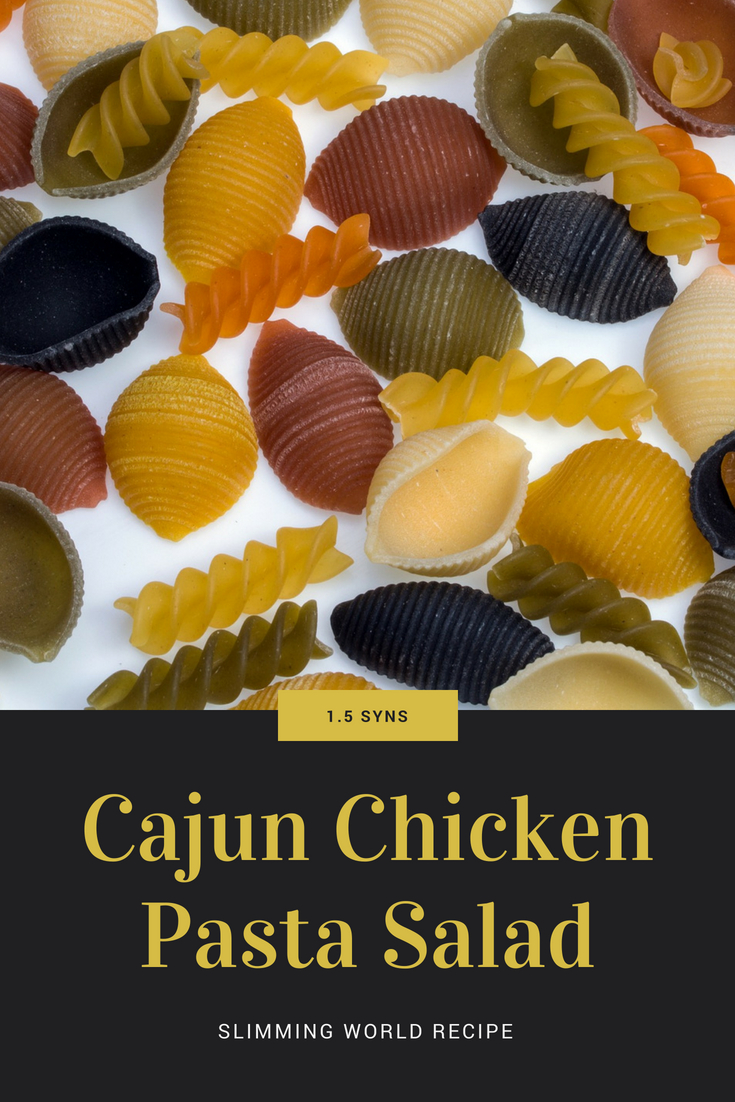 Cajun Chicken Pasta Salad Slimming World Recipe