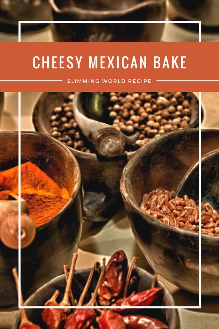Cheesy Mexican bake Slimming World recipe