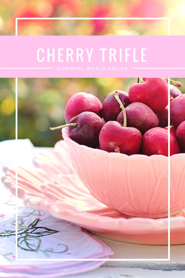 Cherry Trifle Slimming World recipe