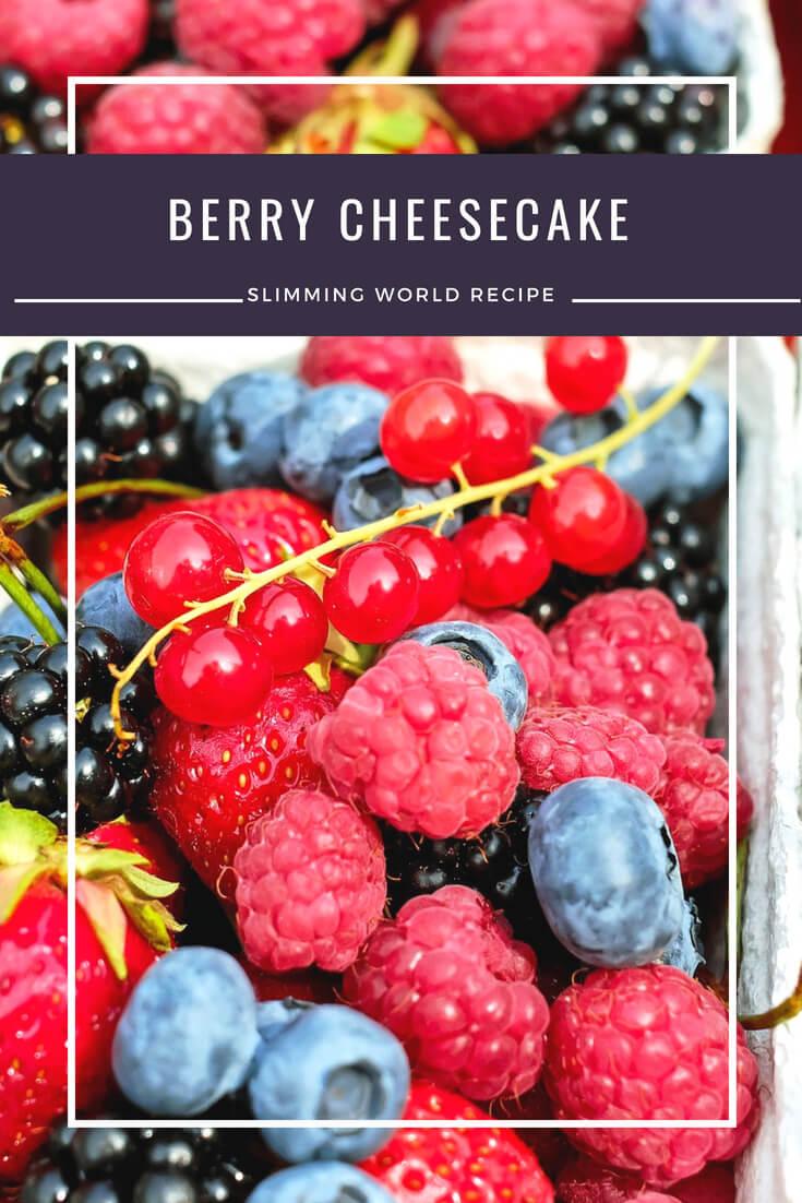 Berry cheesecake Slimming World recipe