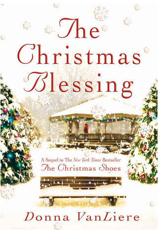 The Christmas Blessing By Donna VanLiere Book Cover