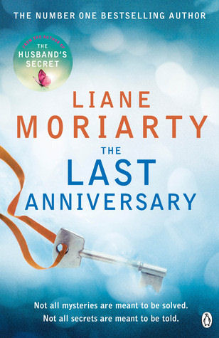 The Last Anniversary by Liane Moriarty Book Cover