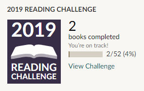 Goodreads 2019 reading challenge 2 books read