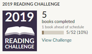 Goodreads 2019 reading challenge 5 books read
