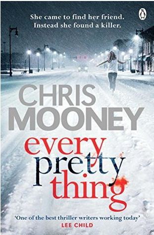 Every Pretty Thing by Chris Mooney
