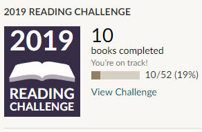 Goodreads 2019 reading challenge 10 books read