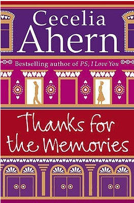Cecelia Ahern Thanks for the memories