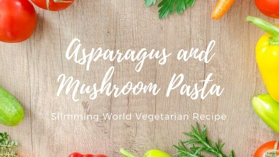 asparagus and mushrom pasta