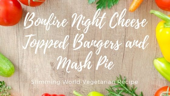 bonfire night cheese topped bangers and mash pie