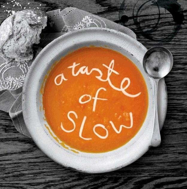 a-taste-of-slow