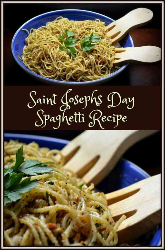 Saint Josephs Day Spaghetti Recipe