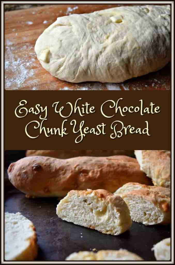 Easy White Chocolate Chunk Yeast Bread