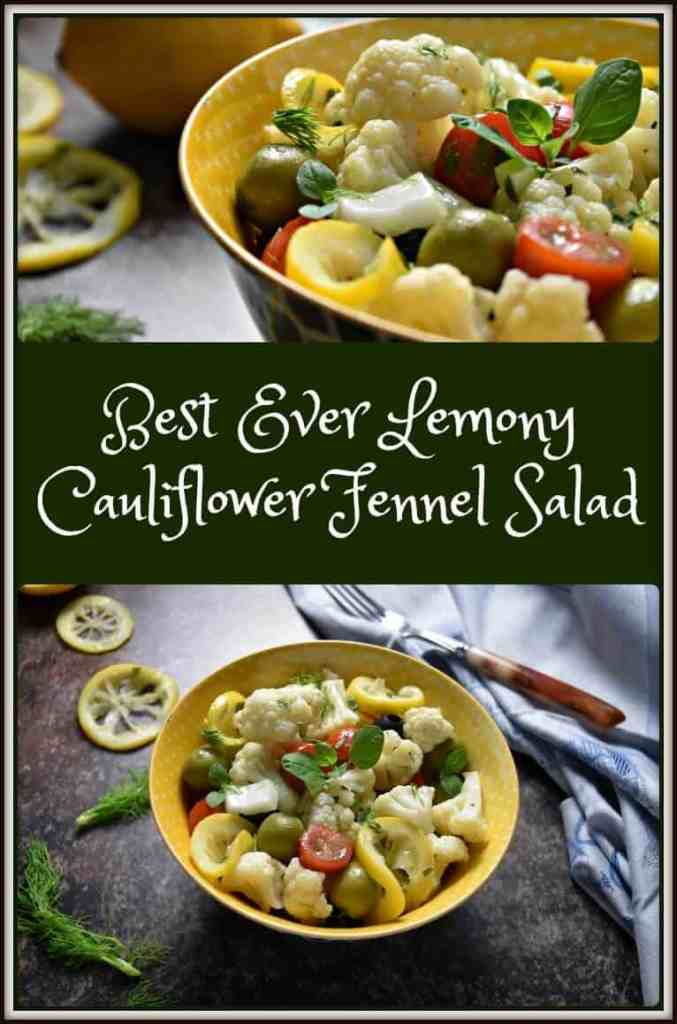 Best Ever Lemony Cauliflower Fennel Salad