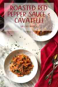 Two plates of Roasted Red Pepper Sauce & Cavatelli ready to be served.