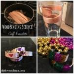 Wood bending Science:  DIY Cuff Bracelets