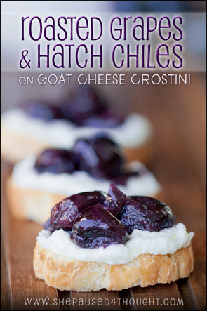 Roasted grapes & Hatch-Chiles | She Paused 4 Thought