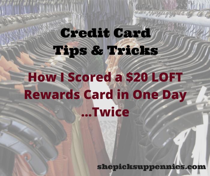 How I Scored a $20 LOFT Rewards Card in (1)